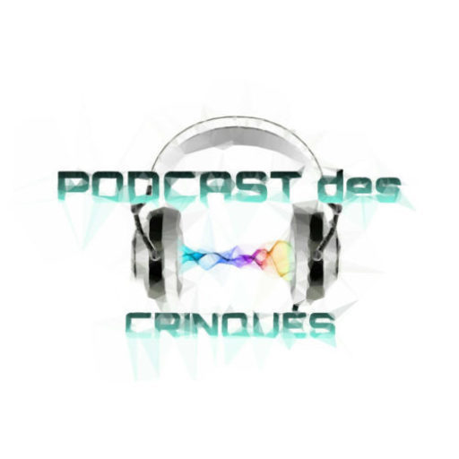 Podcast des Crinqués
